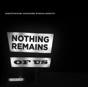 Nothing Remains Of Us